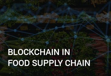 Supply Chain Blockchain- Reinventing Food Supply